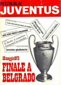 Ajax Amsterdam v Juventus  Hurra Juventus No. 5 May 1973 Issue