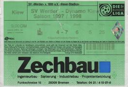 "Билет: 21 января 1998г.  ""Вердер"" (Бремен, Германия) vs. ""Динамо"" (Киев)."