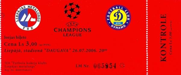 Ticket: METALURGS LIEPAJA vs. DYNAMO KIEV 26/07/2006